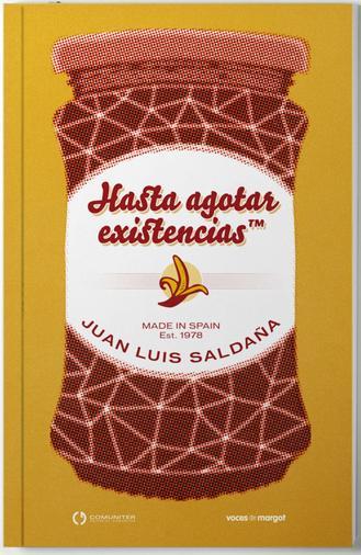 hasta agotar existencias Juan Luis Saldaña
