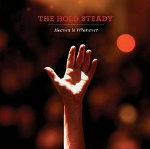 The Hold Steady - Heaven is Whenewer