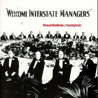 fountains of wayne - Welcome interstate managers