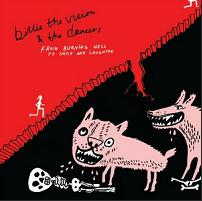 Billie the vision & The dancers - from burning hell to smile and laughter