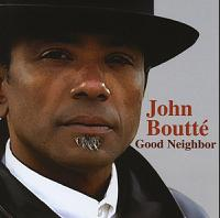 John Boutté - Good Neighbor