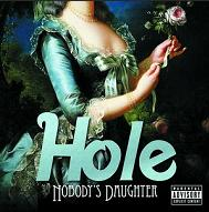 Hole - Nobody´s Daughter