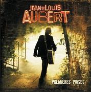 Jean-Louis Aubert - Premieres prises