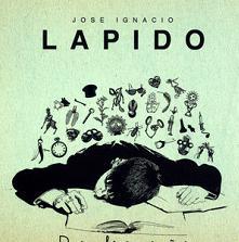 José Ignacio Lapido - De sombras y sueños