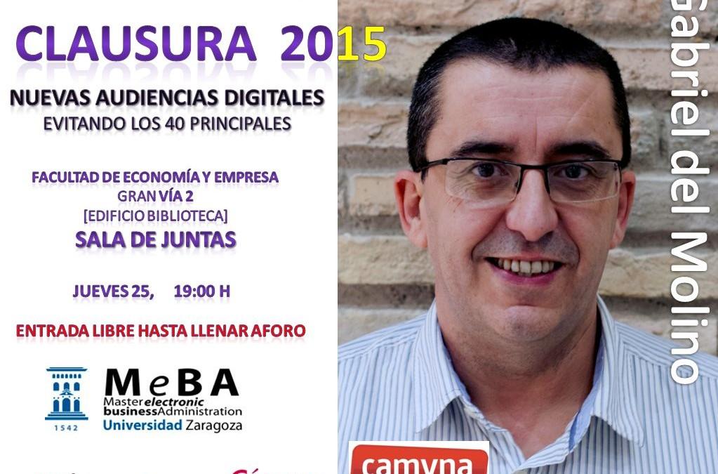 Clausura del #Meba2015: Nuevas audiencias digitales, huyendo de los 40 principales